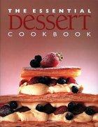 The Essential Dessert Cookbook (USED)