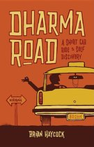 Dharma Road: A Short Car Ride to Self-Discovery (USED)