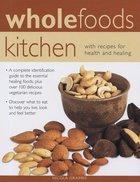 Whole Foods Kitchen (USED)