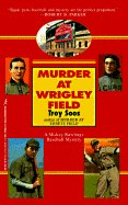 Murder at Wrigley Field (USED)
