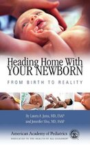 Heading Home with Your Newborn: From Birth to Reality (USED)