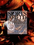 The Sports Afield Treasury of Fly Fishing (USED)
