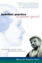 Buddhist Practice on Western Ground (USED)