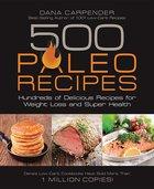 500 Paleo Recipes (USED)