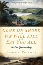 Come On shore and We Will Kill and Eat You All: A New Zealand Story (USED)