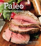 Paleo Slow Cooking (USED)