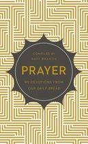Prayer: 90 Devotions From our Daily Bread (USED)