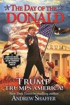 Day of the Donald: Trump Trumps America