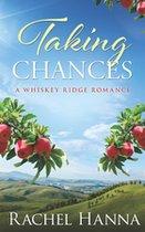 Taking Chances: A Whiskey Ridge Romance ( Whiskey Ridge #2 ) (USED)
