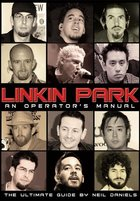 Linkin Park: An Operator's Manual (USED)