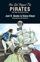 How God Stopped The Pirates and Other Devotional Stories (Building on the Rock #2) (USED)