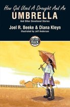 How God Used a Drought and an Umbrella (Building on the Rock #3) (USED)