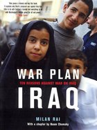 War Plan Iraq; The Reasons Against War on Iraq (USED)