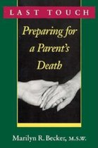 Last Touch: Preparing for a Parent's Death (USED)