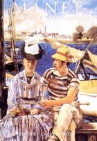 Manet; A Visionary Impressionist (USED)