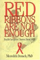 Red Ribbons Are Not Enough; Health Caregivers' Stories About AIDS (USED)