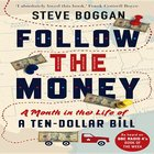 Follow the Noney: A Month in the Life of a Ten Dollar Bill