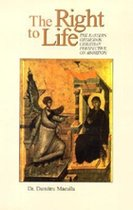 The Right to Life: The Eastern Orthodox Christian Perspective on Abortion (USED)