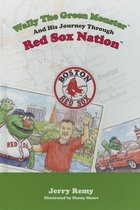 Wally the Green Monster and His Journey Through Red Sox Nation (USED)