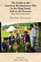 Guide to the American Revolutionary War in the Deep South and on the Frontier