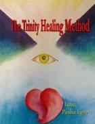 Trinity Healing Method