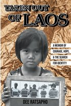 Taken Out of Laos