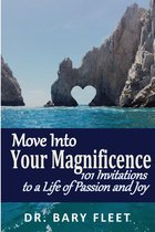Move Into Your Magnificence