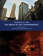Goin Down in a Blip: The Wreck of the Fountainhead