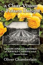 A Clear Vison to Future Delight: Landscapes and Writing of Harold Caparn