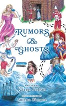Rumors and Ghosts