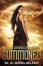 Summoned (Book One From Smokeless Fire)