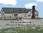 Grand House & The Great Diaper Shortage (USED)