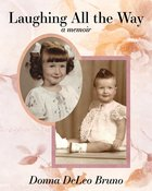Laughing All the Way; A Memoir