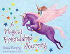A Magical Friendship Journey