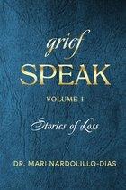 Grief Speak V1