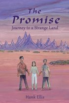 The Promise: Journey to a Strange Land