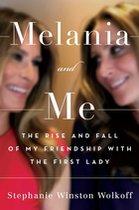 Melania & Me