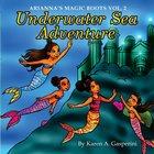 Underwater Sea Adventure: Arianna's Magic Boots V2