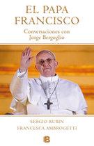 El Papa Francisco; Conversaciones con Jorge Bergoglio
